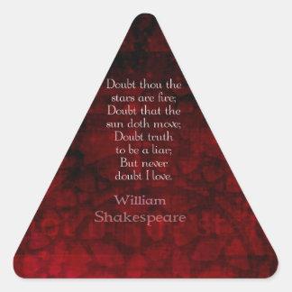 William Shakespeare Famous Love Quote Triangle Sticker