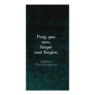 William Shakespeare Forget And Forgive Quote Card