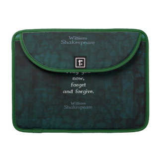 William Shakespeare Forget And Forgive Quote Sleeve For MacBooks
