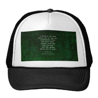 William Shakespeare Friendship Inspirational Quote Trucker Hat