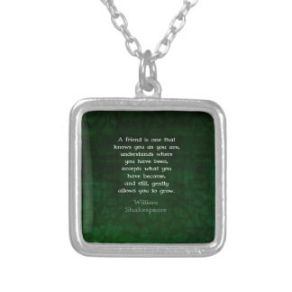 William Shakespeare Friendship Inspirational Quote Silver Plated Necklace