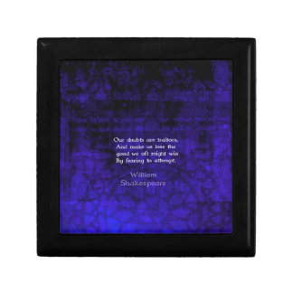 William Shakespeare Inspirational Courage Quote Keepsake Box