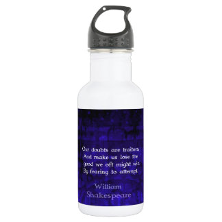 William Shakespeare Inspirational Courage Quote Water Bottle