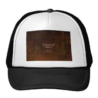 William Shakespeare Inspirational Dream Quote Mesh Hat