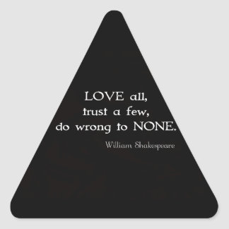 William Shakespeare Inspirational Quote About Love Triangle Stickers