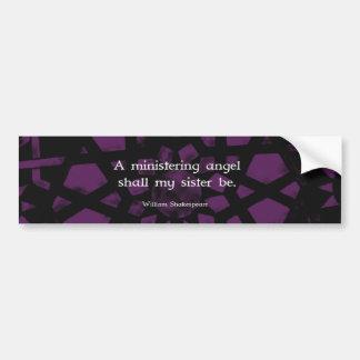 William Shakespeare Inspirational Sister Quote Bumper Sticker