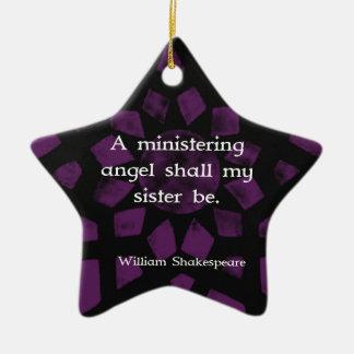 William Shakespeare Inspirational Sister Quote Ceramic Ornament