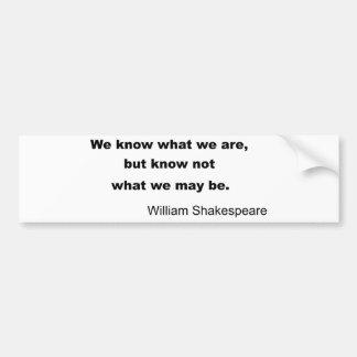William Shakespeare Inspiring Quote Bumper Sticker