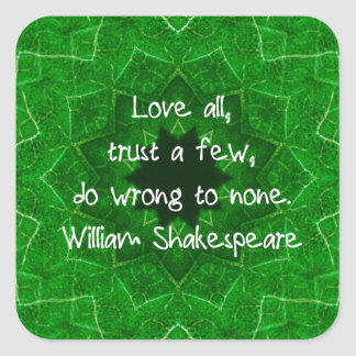 William Shakespeare Love And Trust Wisdom Saying Square Sticker