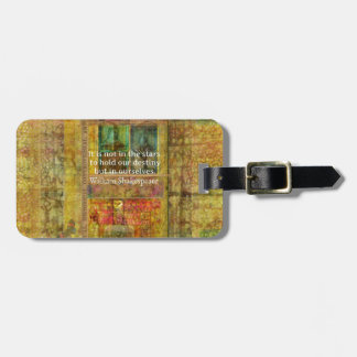 William Shakespeare QUOTE about Destiny Tags For Luggage