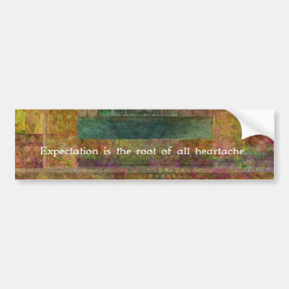 William Shakespeare Quote about Expectations Car Bumper Sticker