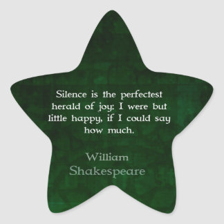 William Shakespeare Quote About Joy And Silence Star Sticker