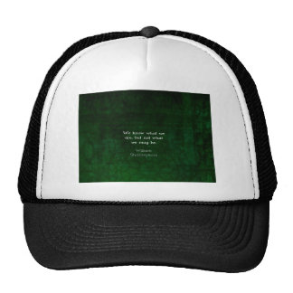 William Shakespeare Quote About Possibilities Mesh Hats