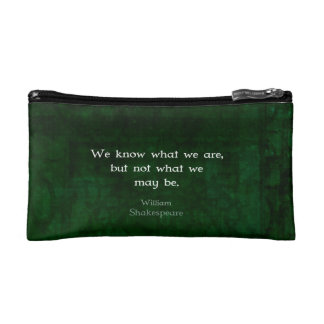 William Shakespeare Quote About Possibilities Makeup Bag