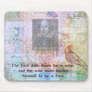 William Shakespeare quote about wisdom and fools Mouse Pad