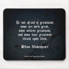 William Shakespeare Quote Mouse Pad