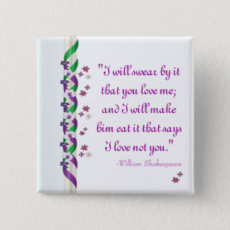 William Shakespeare Quote Much Ado About Nothing B Button
