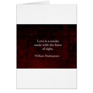 William Shakespeare Romeo and Juliet LOVE Quote Card