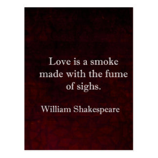 William Shakespeare Romeo and Juliet LOVE Quote Postcard