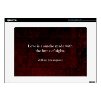 """William Shakespeare Romeo and Juliet LOVE Quote Skins For 15"""" Laptops"""