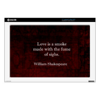 William Shakespeare Romeo and Juliet LOVE Quote Skins For Laptops