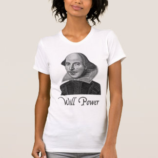 William Shakespeare Will Power T-Shirt