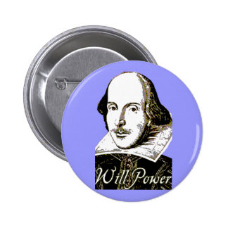 William Shakespeare Will Power T shirt Button