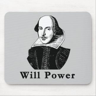 William Shakespeare WILL POWER Tshirts Mouse Pad