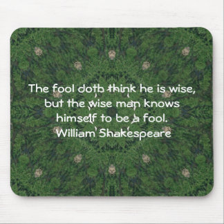 William Shakespeare Wisdom Quotation Saying Mouse Pad