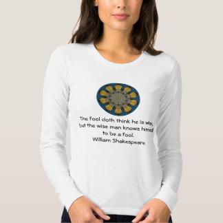 William Shakespeare Wisdom Quotation Saying Shirt