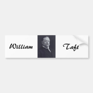 William Taft 27 Bumper Sticker