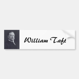 William Taft Bumper Sticker