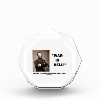 William Tecumseh Sherman War Is Hell Quote Awards