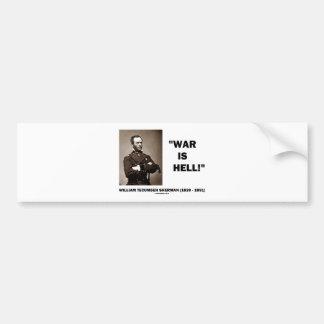 William Tecumseh Sherman War Is Hell Quote Bumper Sticker