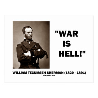 William Tecumseh Sherman War Is Hell Quote Postcard