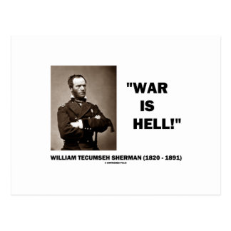 William Tecumseh Sherman War Is Hell Quote Postcards