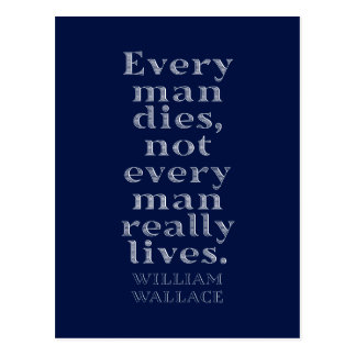 William Wallace 'Every man dies' quote postcard