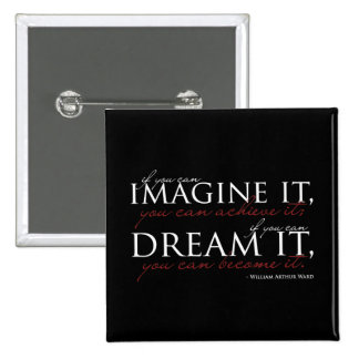 William Ward Imagine Quote Pinback Buttons