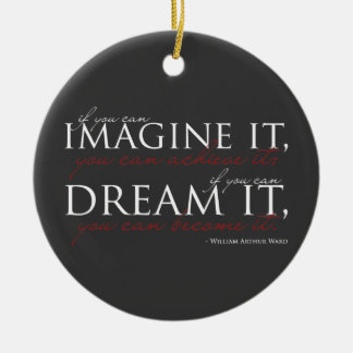 William Ward Imagine Quote Double-Sided Ceramic Round Christmas Ornament