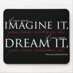 William Ward Imagine Quote Mouse Pad