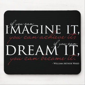 William Ward Imagine Quote Mouse Pad