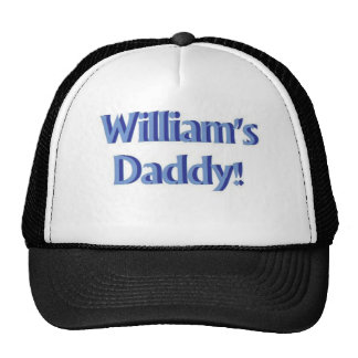 William's Daddy trucker hat