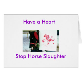Willie, Have a Heart, Stop Horse Slaughter Card