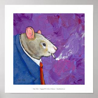 Willie the Rat - fun businessman smoking painting Poster