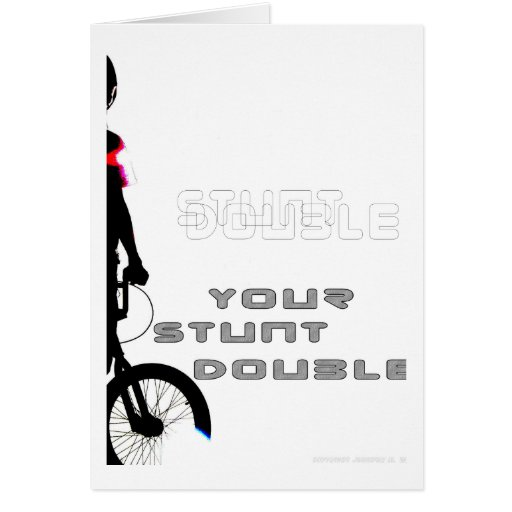 WillieBMX Your Stunt Double Greeting Card