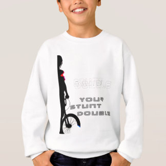 WillieBMX Your Stunt Double Sweatshirt