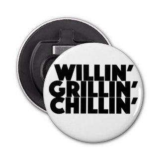 Willin', Grillin', Chillin Abrebotellas Redondo