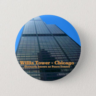 Willis Tower - Formerly Known As The Sears Tower Pinback Button