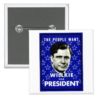 WIllkie 1940 para el presidente Pin Cuadrada 5 Cm