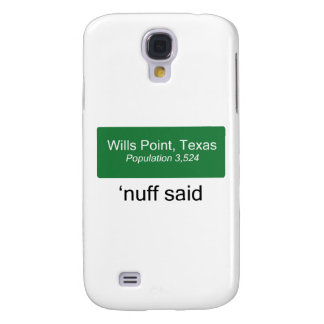 Wills Point 'Nuff Said Samsung Galaxy S4 Cover
